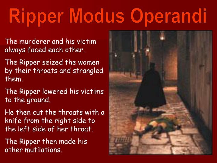 Ripper Modus Operandi