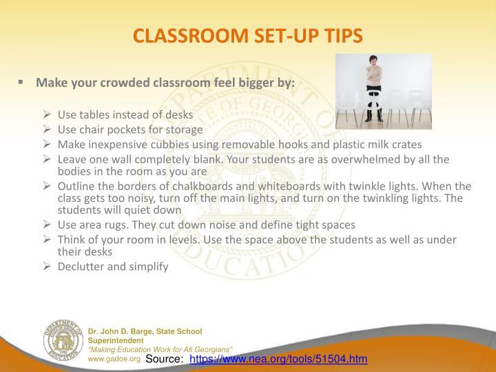 CLASSROOM SET-UP TIPS