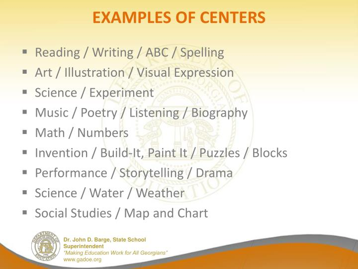 EXAMPLES OF CENTERS