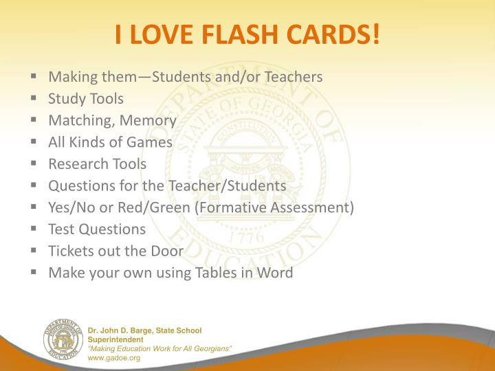 I LOVE FLASH CARDS!