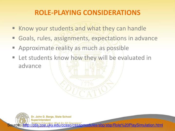 ROLE-PLAYING CONSIDERATIONS