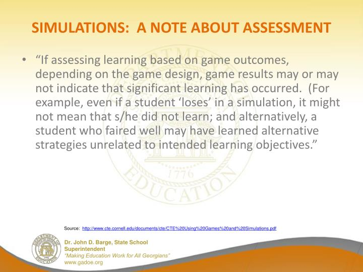 SIMULATIONS:  A NOTE ABOUT ASSESSMENT