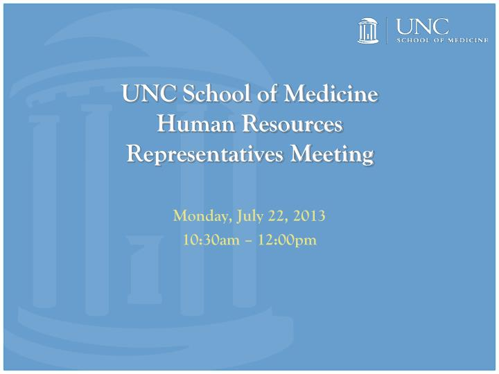 unc school of medicine human resources representatives meeting n.