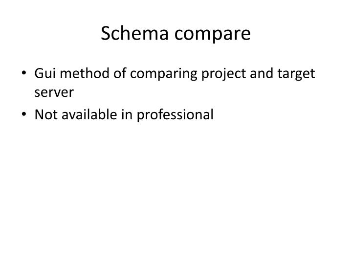 Schema compare