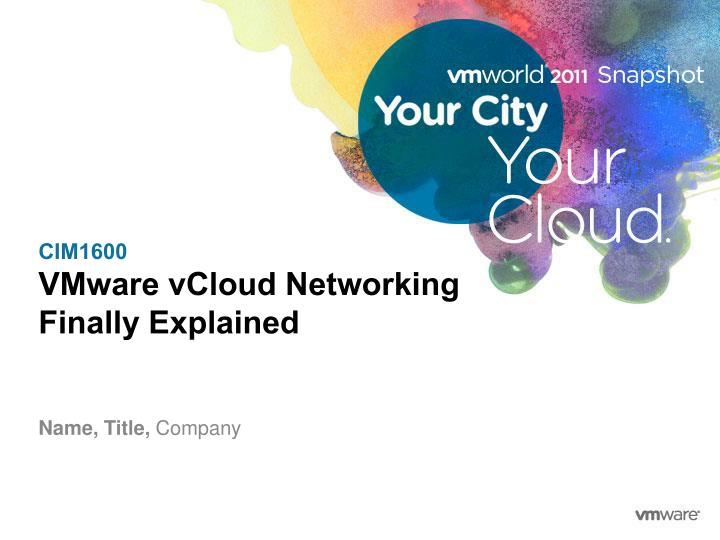 Cim1600 vmware vcloud networking finally explained