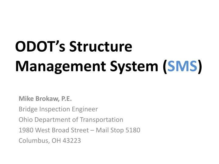 odot s structure management system sms n.