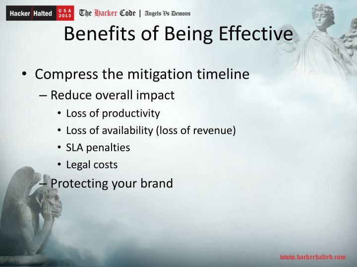 Benefits of Being Effective