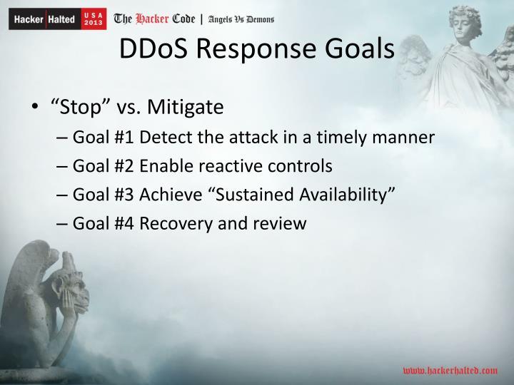 DDoS Response Goals