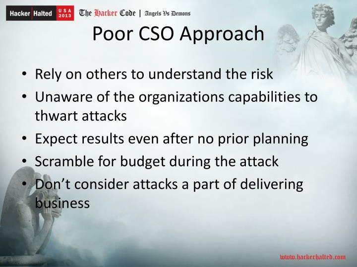 Poor CSO Approach