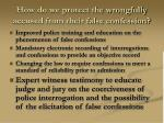 how do we protect the wrongfully accused from their false confession