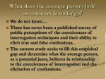 what does the average person hold as common knowledge