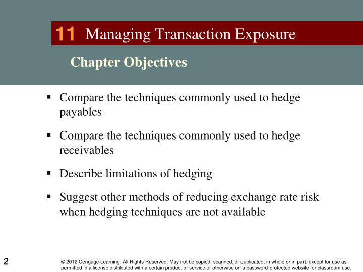 what strategy the indian importer needs to follow to hedge the exchange rate risk Exchange risk can be avoided by adopting hedging scheme export risk management plan risk management is a process of thinking analytically about all potential undesirable outcomes before they happen and setting up measures that will avoid them.