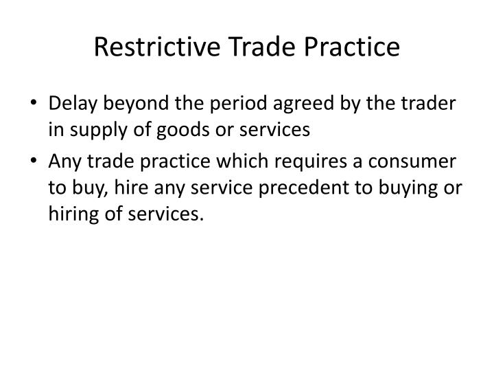 Restrictive Trade Practice