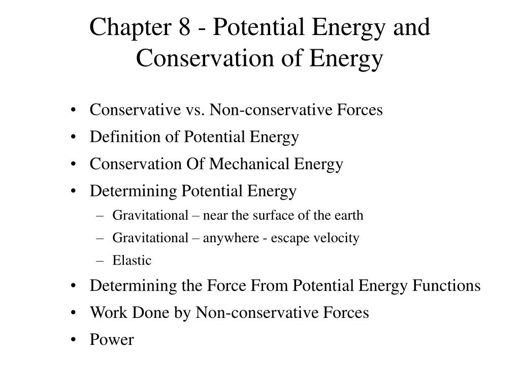 ppt - chapter 8 - potential energy and conservation of energy