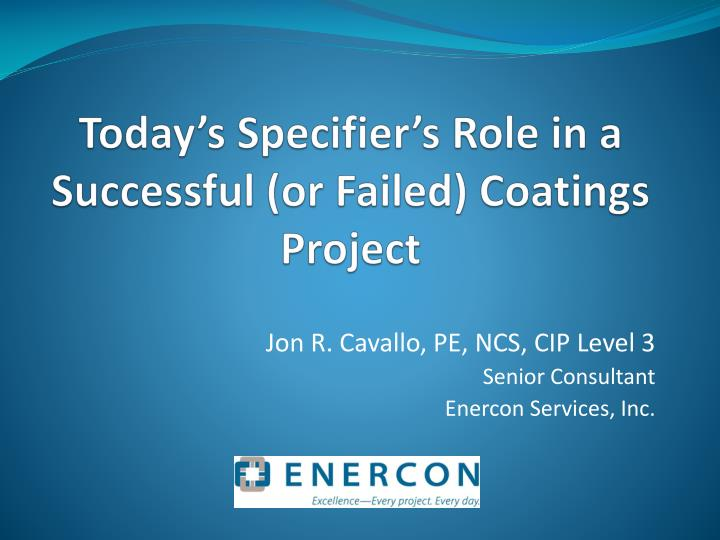 today s specifier s role in a successful or failed coatings project n.