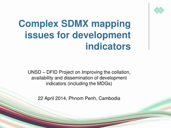 complex sdmx mapping issues for development indicators n.