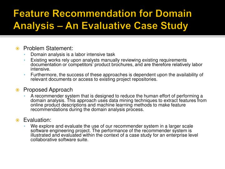 Feature Recommendation for Domain Analysis – An Evaluative Case Study