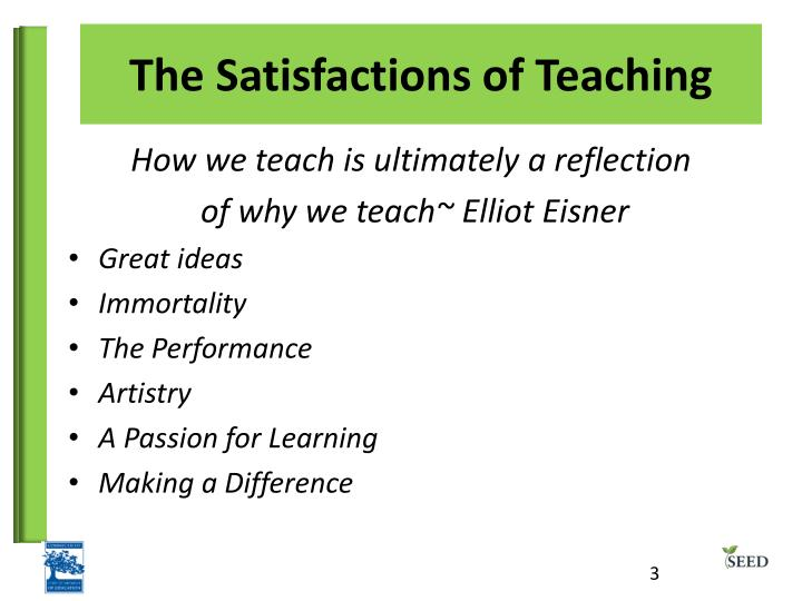The satisfactions of teaching