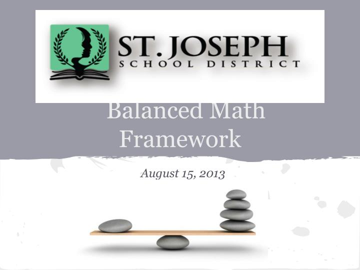 balanced math framework n.