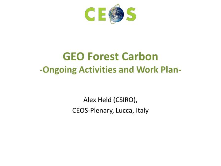 geo forest carbon ongoing activities and work plan n.