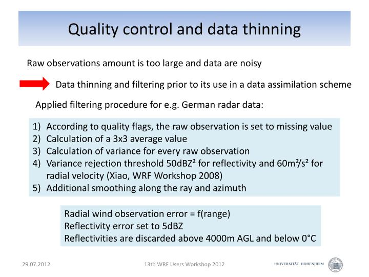 Quality control and data thinning