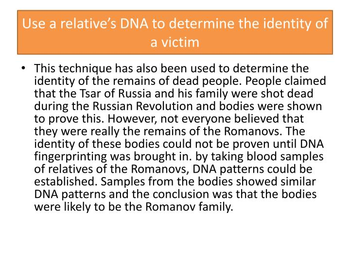 Use a relative's DNA to determine the identity of a victim