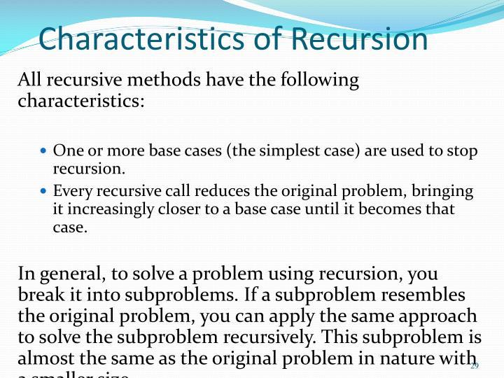 Characteristics of Recursion