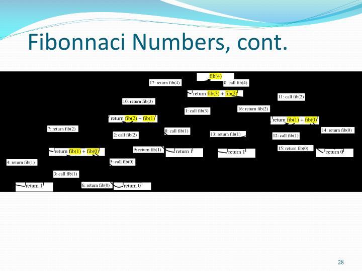 Fibonnaci Numbers, cont.