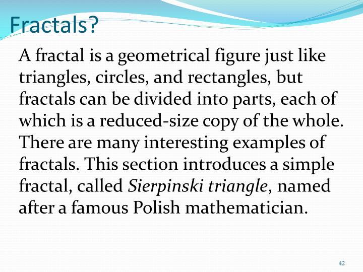 Fractals?