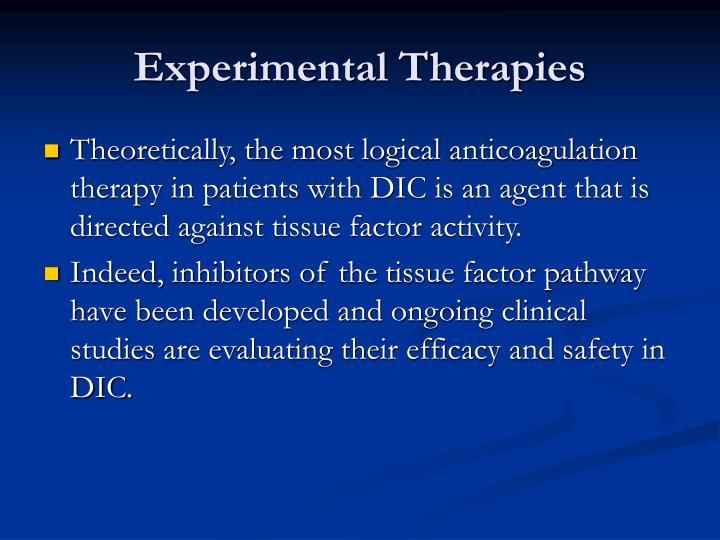 Experimental Therapies