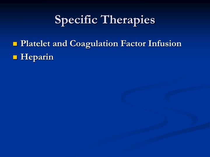 Specific Therapies
