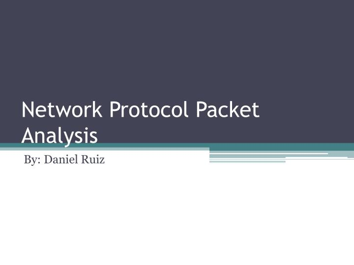 network protocol packet analysis n.