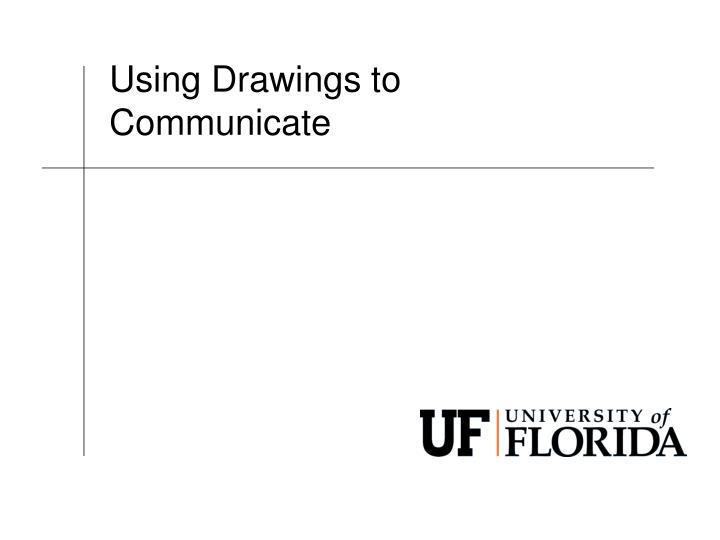 Using drawings to communicate