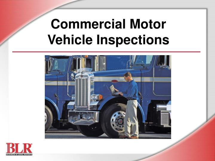 Ppt commercial motor vehicle inspections powerpoint for Motor vehicle id price