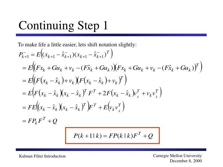 Continuing Step 1