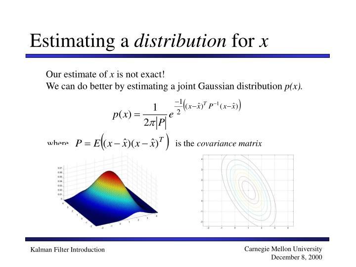 Estimating a