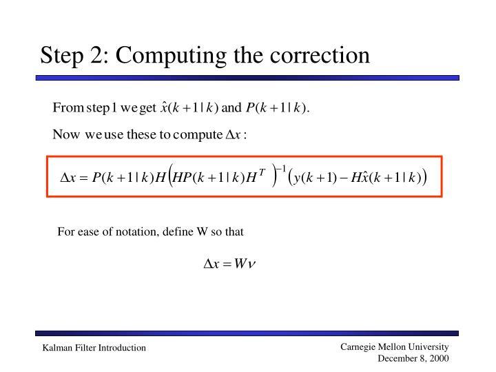 Step 2: Computing the correction