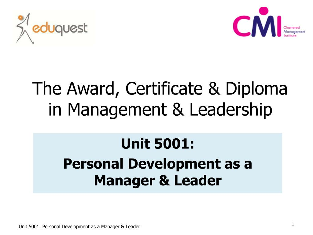 Ppt The Award Certificate Diploma In Management Leadership