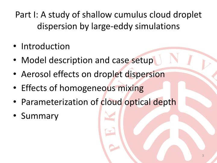 Part i a study of shallow cumulus cloud droplet dispersion by large eddy simulations