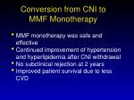 conversion from cni to mmf monotherapy