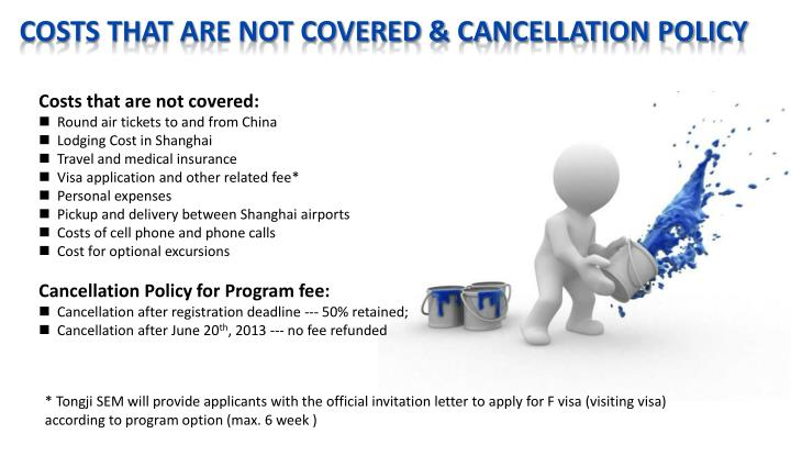 Costs that are not covered & Cancellation Policy