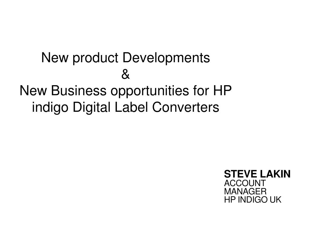 Ppt New Product Developments Business Opportunities For Hp Cmos Integrated Analogtodigital And Digitaltoanalog Converters Indigo Digital Label N