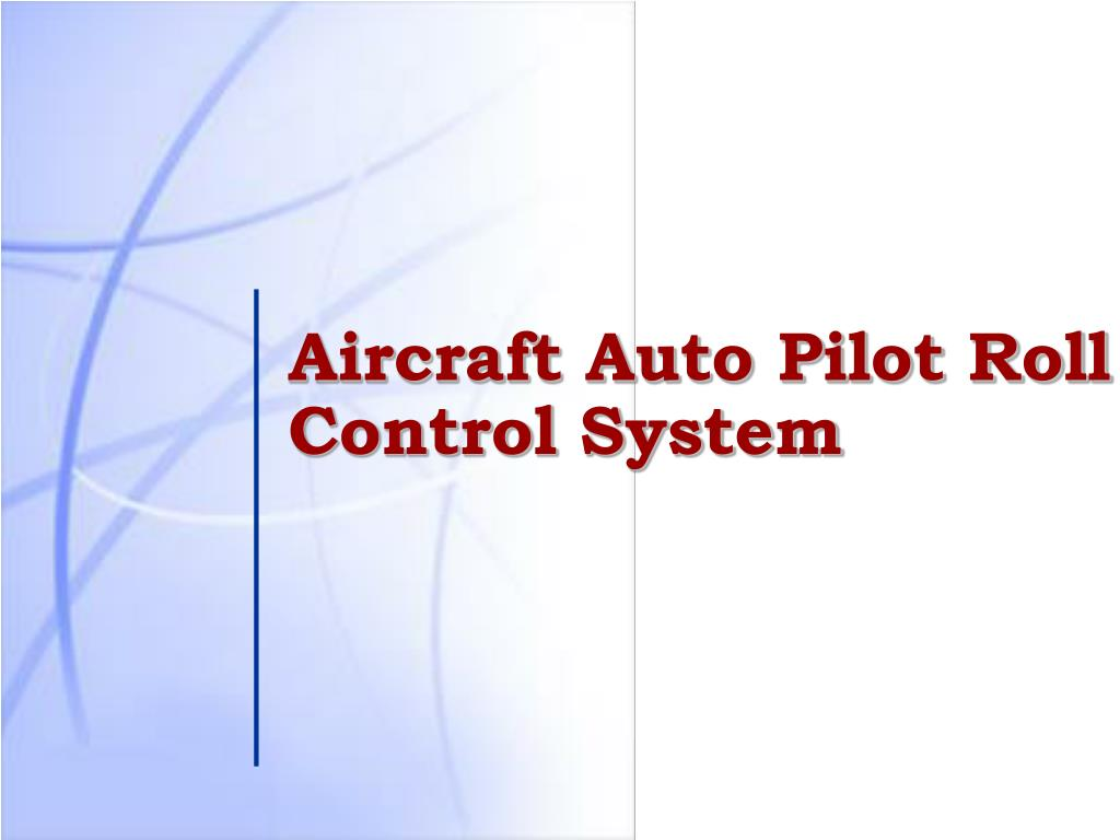 Ppt Aircraft Auto Pilot Roll Control System Powerpoint Ailerons The Of An Airplane N
