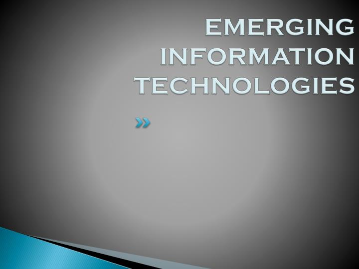 emerging information technology See who you know at montefiore information technology, leverage your  and  support (emerging health it) to an integral component of montefiore focused on .