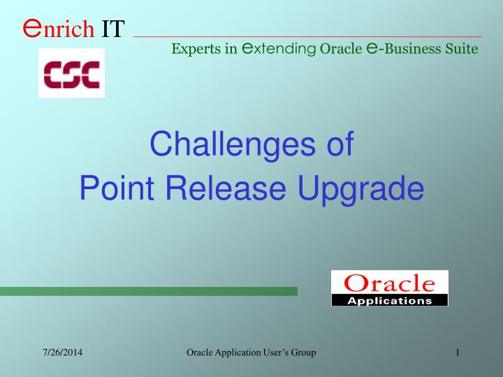 challenges of point release upgrade n.