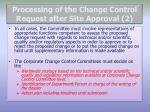 processing of the change control request after site approval 2