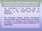 processing of the change control request after site approval 3