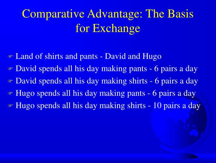 Comparative advantage the basis for exchange
