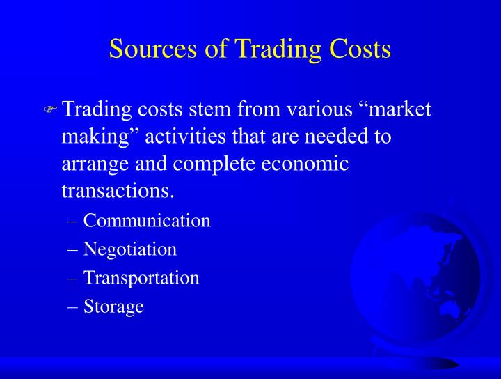Sources of Trading Costs