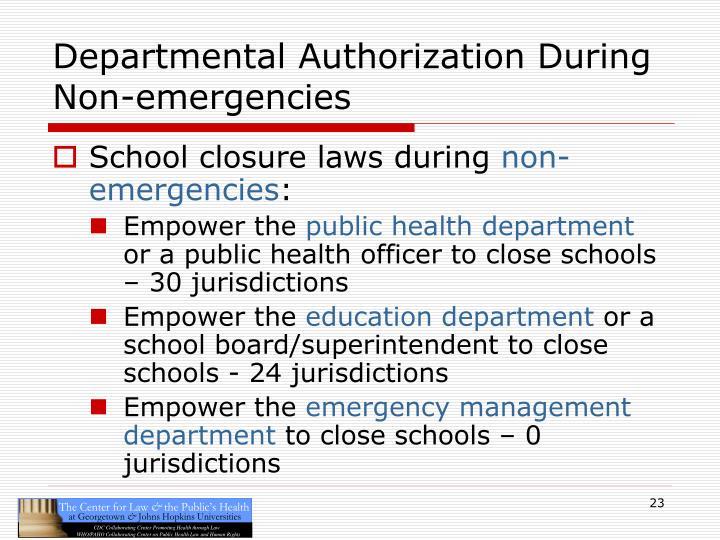 Departmental Authorization During Non-emergencies